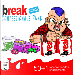 Break. Confessionale punk by Paolo Merenda