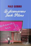 Lo chiamavano Jack Pitone by Max Gobbo