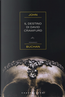 Il destino di David Crawfurd by John Buchan