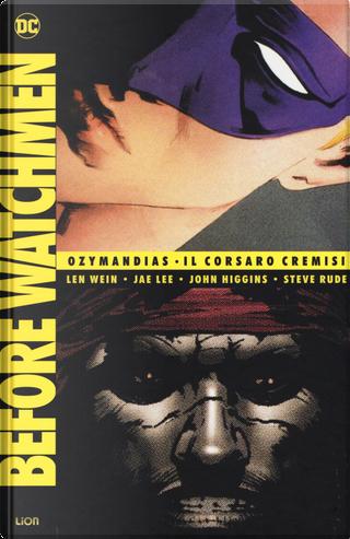 Before Watchmen: Ozymandias-Il Corsaro Cremisi. Vol. 4 by Jae Lee, John Higgins, Len Wein