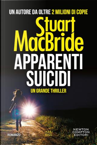 Apparenti suicidi by Stuart MacBride