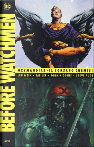 Before Watchmen. Vol. 4 by John Higgins, Len Wein