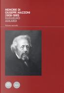 Memorie di Giuseppe Mazzoni (1808-1880). Vol. 2 by Guglielmo Adilardi