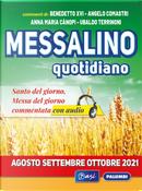 Messalino quotidiano (agosto-settembre-ottobre 2021) by Angelo Comastri, Anna Maria Cànopi, Benedetto XVI (Joseph Ratzinger)