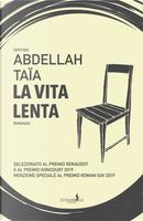 La vita lenta by Abdellah Taïa