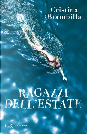 Ragazzi dell'estate by Cristina Brambilla