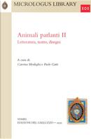 Animali parlanti. II. Letteratura, teatro, disegni
