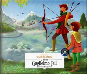 Guglielmo Tell by Gioachino Rossini