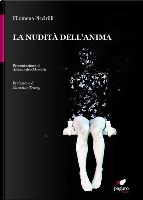 La nudità dell'anima by Filomena Piccirilli