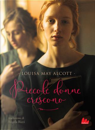 Piccole donne crescono by Louisa May Alcott