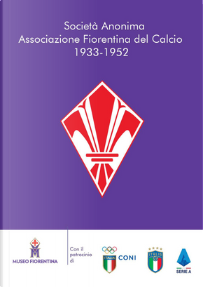 Società Anonima Associazione Fiorentina del Calcio 1933-1952
