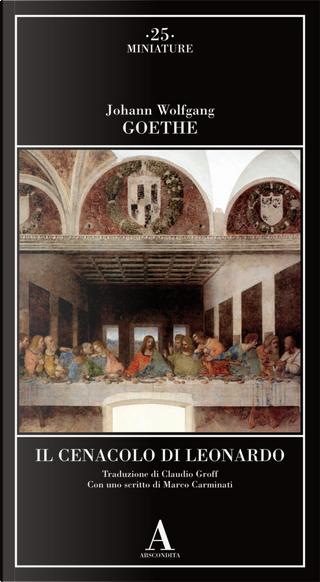 Il Cenacolo di Leonardo by Johann Wolfgang Goethe