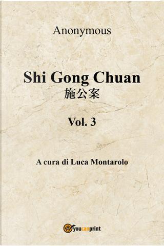 Shi Gong Chuan. Vol. 3 by Anónimo