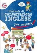 Manuale di conversazione inglese per ragazzi by Margherita Giromini