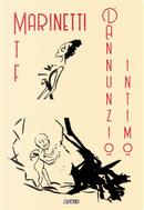 D'Annunzio intimo by Filippo Tommaso Marinetti