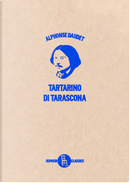 Le prodigiose avventure di Tartarino di Tarascona by Alphonse Daudet