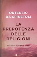La prepotenza delle religioni by Ortensio da Spinetoli