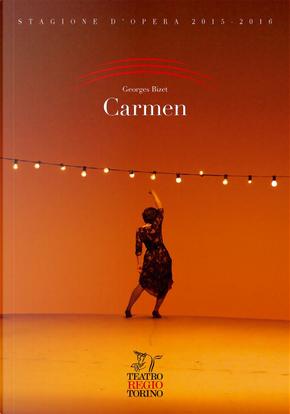 Carmen. Opéra-comique in quattro atti by Georges Bizet