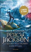 Il ladro di fulmini. Percy Jackson e gli dei dell'Olimpo. Vol. 1 by Rick Riordan