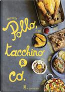 Pollo, tacchino & Co. by Annecé Bretin