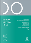 Nuovo Devoto-Oli. Il vocabolario dell'italiano contemporaneo 2020 by Giacomo Devoto, Gian Carlo Oli, Luca Serianni, Maurizio Trifone