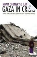 Gaza in Crisis by Ilan Pappe, Noam Chomsky