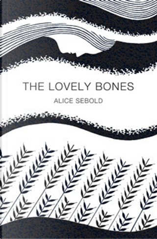 The Lovely Bones (Picador 40th Anniversary Edition) by Alice Sebold