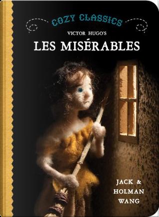 Cozy Classics: Les Miserables by Holman Wang, Jack Wang