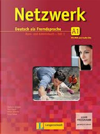 Netzwerk: Deutsch als Fremdsprache by Paul Rusch, Helen Schmitz, Tanja Sieber, Stefanie Dengler