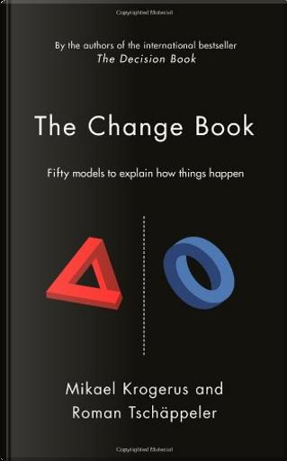 The Change Book by Mikael Krogerus, Roman Tschappeler