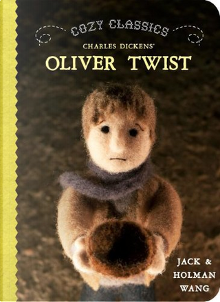 Cozy Classics: Oliver Twist by Holman Wang, Jack Wang