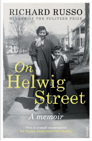 On Helwig Street by Richard Russo
