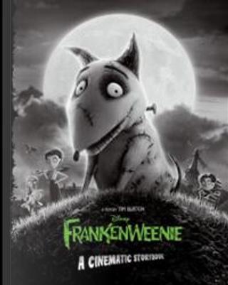 Frankenweenie: A Cinematic Storybook by Thomas Macri