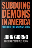 Subduing Demons in America by John Giorno, Marcus Bell