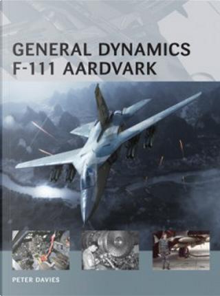 General Dynamics F-111 Aardvark by Peter E. Davies