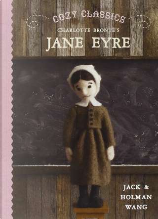 Cozy Classics: Jane Eyre by Holman Wang, Jack Wang
