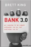 Bank 3.0 by Brett King