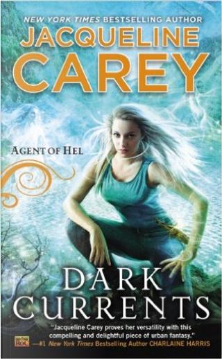 Dark Currents by Jacqueline Carey