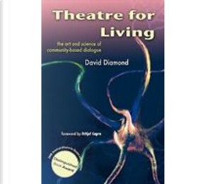 Theatre for Living by David Diamond