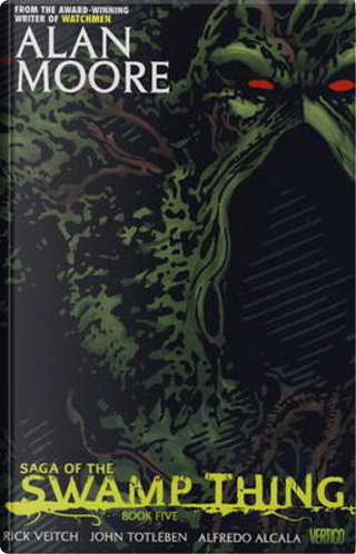 Saga of the Swamp Thing, Book 5 by Alan Moore